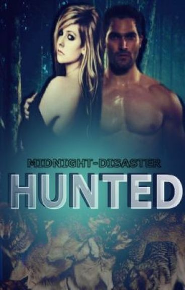 Hunted by midnight-disaster