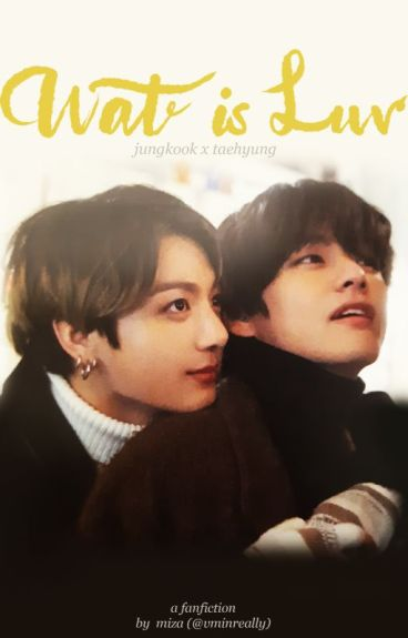 Wat is Luv { taekook }