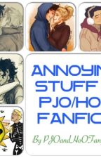Annoying Stuff In PJO/HoO Fanfics [DISCONTINUED] by FLUFFYBUNNYFANGIRL
