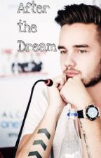 After The Dream ||Liam Payne by hemyhappiness