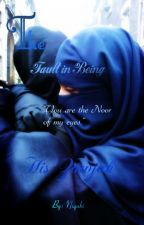 The Fault in Being His Zawjah by niqabi