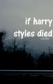 If Harry Styles died by honeymoan