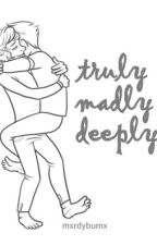 Truly Madly Deeply » Stylinson by dew-drops