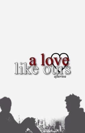 A Love Like Ours || Ziall Horlik AU by aftertea