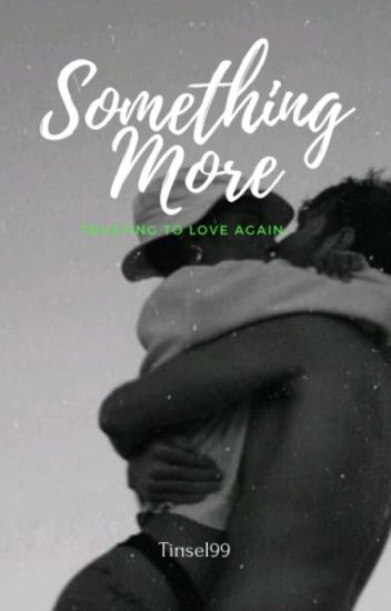 Something More- interracial story (BWWM) Nash Grier and Cameron Dallas