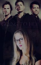 ✡ GOING TO HELL ✡ supernatural/arrow crossover by ballroomdancing