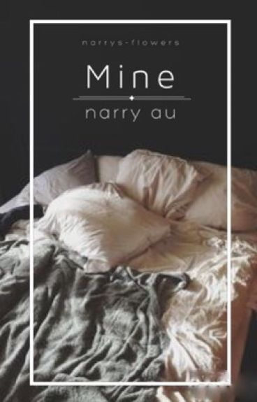 Mine | Narry (boyxboy)