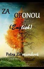 Za Oponou (English) by blue_lady19