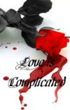 Love is complicated by Vampireslovers