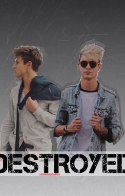 Destroyed a cameron dallas kian lawley fanfiction chapter 10