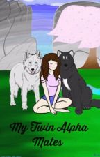 My Twin Alpha Mates by That_Nerdy_Book_Girl