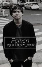 pervert ➳ hood. [cancelada] by yeicew