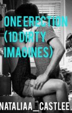 One Erection (1D dirty imagines) by nataliaa_castlee