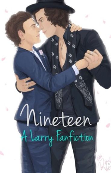 Nineteen (A Larry Fanfiction)