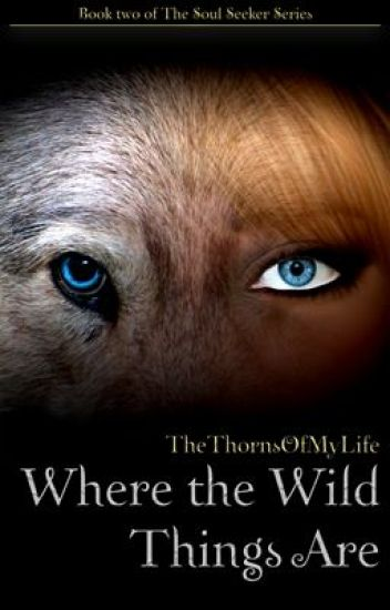Where the Wild Things Are - Book Two