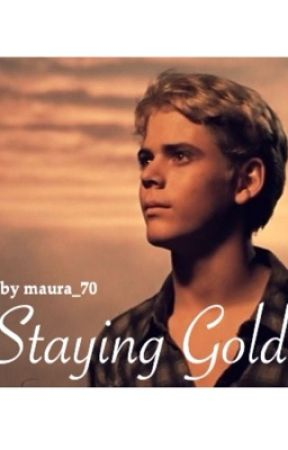 Staying Gold (The Outsiders Fanfic) - Dreams - Wattpad