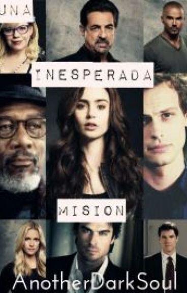 Una Inesperada Misión [CORRIGIENDO]