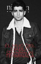 EL HIJO DEL DIABLO (Zayn Malik y tu) TERMINADA by ItsMalikGirl16