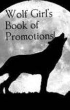 Wolf Girl's Book of Promotions! by KaylaKrantz