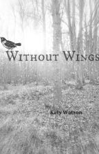 Without Wings by opalescent__