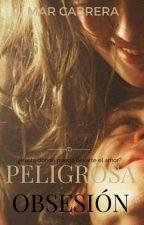 Peligrosa Obsesión (Remake) EDITANDO by Gemma102
