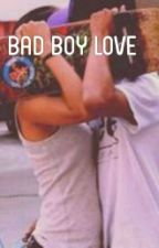 Bad Boy Love by HanifReyhan