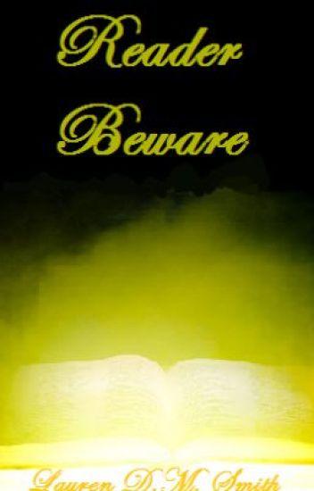 Reader Beware