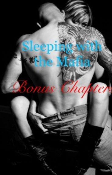 Sleeping with the Mafia *Bonus Chapters*