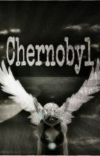 Chernobyl by Grizzy0-o