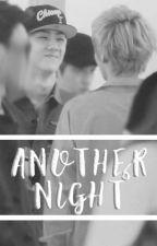 - Another Night [EN EDICIÓN] by SSHikariful