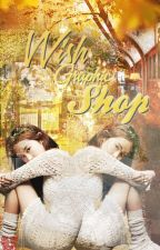 Wish Graphic Shop by WorthlessButterfly