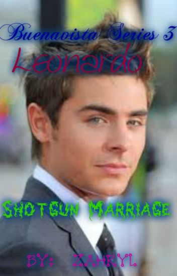 Buenavista Series 3: Leonardo: Shotgun Marriage