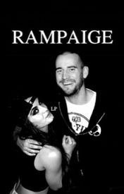 Rampaige. [Editing] by lovelypaige