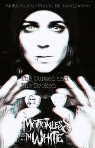The Cursed and The Broken: Ricky Horror Fan-Fiction