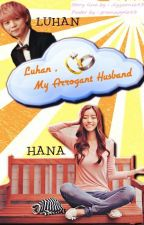 Luhan, My Arrogant Husband by hazelmintsss