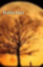 Reflection by tilercharlotte