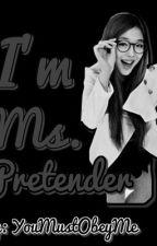 Ms. Pretender by YouMustObeyMe