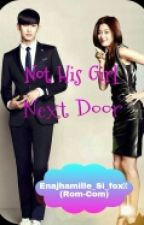 Not His Girl Next Door by enajhamille_Si_fox