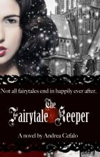 The Fairytale Keeper by AndreaCefalo0