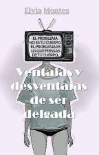 Ventajas y desventajas de ser delgada by beautyarrebol