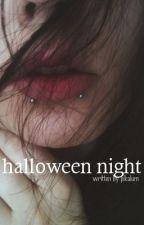 Halloween Night ✧ a.irwin ✔ by Pikalum
