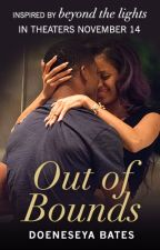 Out of Bounds by BeyondTheLightsMovie