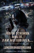 Mafia schimba multe, dar nu iubirea... by CurlyMaia