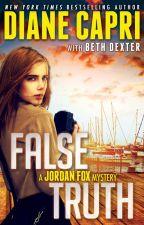 False Truth: A Jordan Fox Mystery (Books 1-3) by DianeCapri