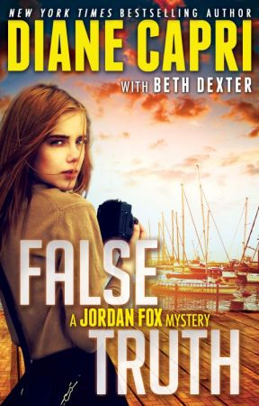 False Truth: A Jordan Fox Mystery (Books 1-3) by DianeCapri