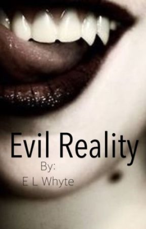 Evil Reality by ELWhyte