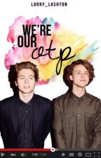We're Our OTP ► Lashton AU by Larry_Lashton