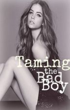 Taming the Bad Boy by Com_plicated