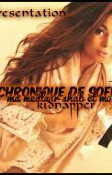 Chronique de Sofia : Ma meilleure shab et moi kidnappée.