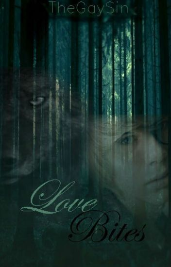 Love Bites (Werewolf BxB) *SLOW UPDATES*